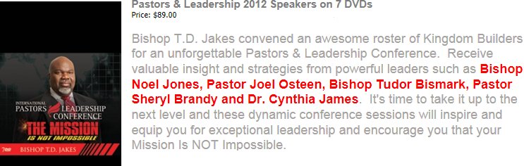 T D  JAKES' WORD FAITH PASTORS AND LEADERSHIP CONFERENCE